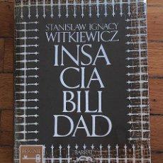 Libros antiguos: STANISLAW IGNACY WITKIEWICZ: INSACIABILIDAD. Lote 104585063