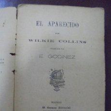 Libros antiguos: EL APARECIDO. WILKIE COLLINS. TRADUCIDO POR GODINEZ. EL COSMOS EDITORIAL 1889. Lote 104683171