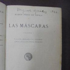 Libros antiguos: LAS MASCARAS. RAMON PEREZ DE AYALA. VOLUMEN I. EDITORIAL CALLEJA. 1929. MADRID. Lote 104688867
