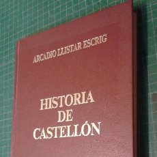 Libros antiguos: LBRO NUEVO, HISTORIA DE CASTELLON. Lote 104757659