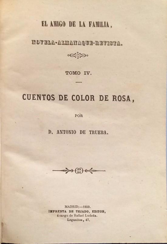 Libros antiguos: Cuentos color de rosa - Antonio Trueba - Foto 3 - 104764347