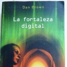 Libros antiguos: LA FORTALEZA DIGITAL DAN BROWN . Lote 104809299