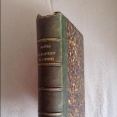 Libros antiguos: HISTORIA DEL MONASTERIO DEL ESCORIAL FRAY JOSE DE SIGUENZA 1881. Lote 104824895
