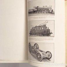 Libros antiguos: ALGUNAS NOTAS ACERCA DE LA TRACCIÓN DE LOS FERROCARRILES ALEMANES. (1913) MUELA ALARCÓN . Lote 104836499