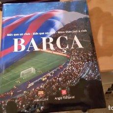 Libros antiguos: BARÇA MAS QUE UN CLUB. Lote 104879319