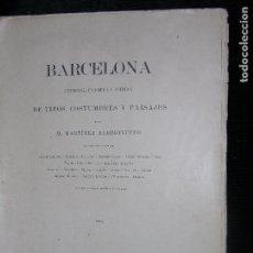 Libros antiguos: (F.1) LIBRETO DE BARCELONA POR M MARTINEZ BARRIONUEVO AÑO 1893 (LEER). Lote 104943103