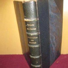 Libros antiguos: ARMAND SILVESTRE. L'EPOUVANTAIL DES ROSIERES. PARIS ERNEST KOLB, EDITEUR. 1891.. Lote 104949151