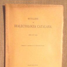 Libros antiguos - Butlletí de dialectologia catalana abril-juny 1930 Astronomia i metereologia populars Joan Amades - 105057855