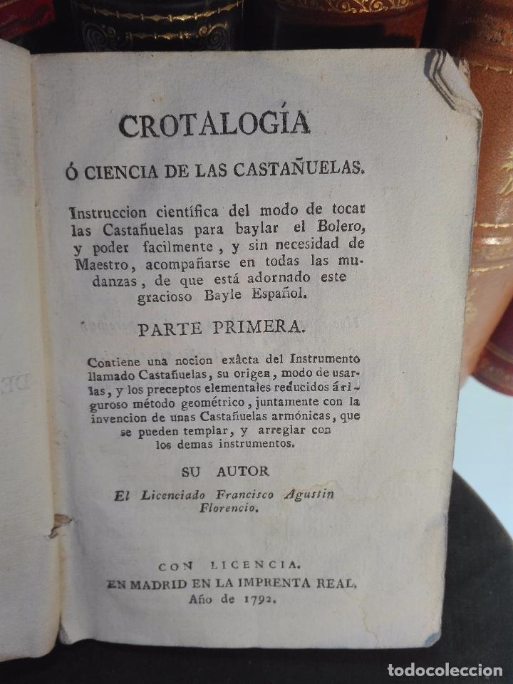 CROTALOGÍA O CIENCIA DE LAS CASTAÑUELAS - FRANCISCO AGUSTÍN FLORENCIO - IMPRENTA REAL - MADRID -1792 (Libros Antiguos, Raros y Curiosos - Ciencias, Manuales y Oficios - Otros)