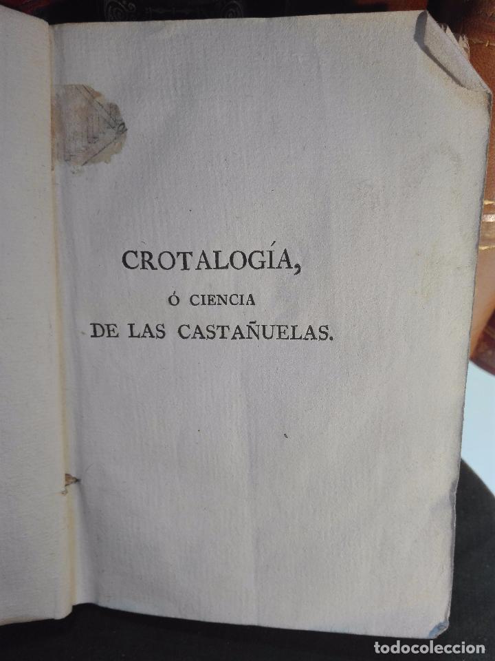 Libros antiguos: CROTALOGÍA O CIENCIA DE LAS CASTAÑUELAS - FRANCISCO AGUSTÍN FLORENCIO - IMPRENTA REAL - MADRID -1792 - Foto 3 - 105065935