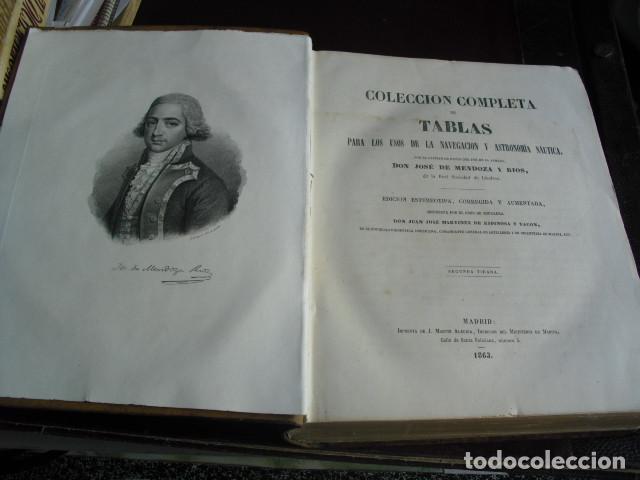 Libros antiguos: 1863 COLECCION COMPLETA DE TABLAS PARA USO DE LA NAVEGACION Y ASTRONOMIA NAUTICA MENDOZA - Foto 3 - 105086415