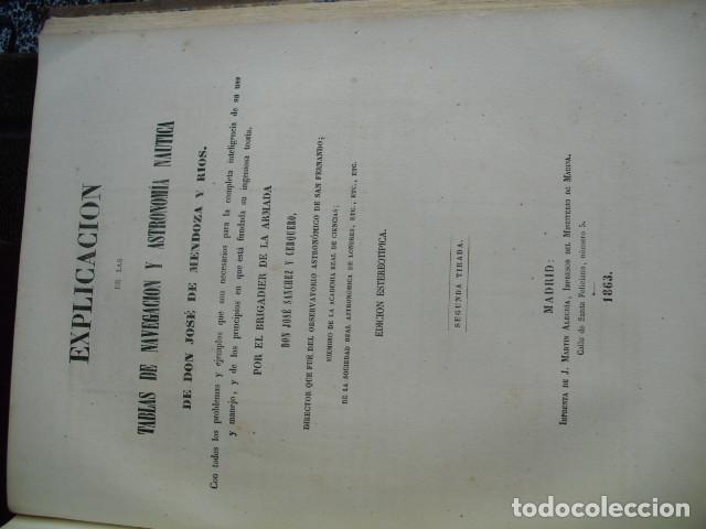 Libros antiguos: 1863 COLECCION COMPLETA DE TABLAS PARA USO DE LA NAVEGACION Y ASTRONOMIA NAUTICA MENDOZA - Foto 6 - 105086415