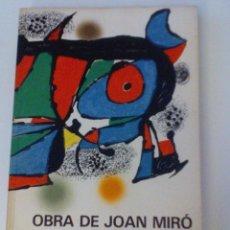 Libros antiguos: OBRA GRAFICA FUNDACION DE JOAN MIRO.1979 EXCELENTE EDICION SUPER ILUSTRADO- 30/21 CM. 60 OBRAS COLOR. Lote 105111163