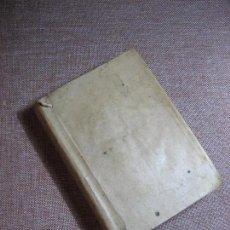 Libros antiguos - GRAMÁTICA DE LA LENGUA CASTELLANA / REAL ACADEMIA ESPAÑOLA. 4º ed. Madrid 1796 - 105127467