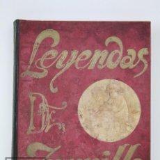 Livres anciens: ANTIGUO LIBRO ILUSTRADO - LEYENDAS DE ZORRILLA. TOMO II - ED. MANUEL PEDRO DELGADO, AÑO 1901. Lote 105175483