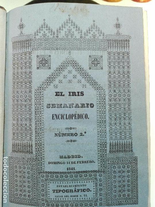 Libros antiguos: EL IRIS - SEMANARIO ENCILOPÉDICO - 2 TOMOS - FEBRERO Y DE JULIO A NOVIEMBRE DE 1841 - MADRID - - Foto 3 - 105259099