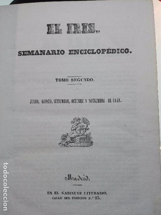 Libros antiguos: EL IRIS - SEMANARIO ENCILOPÉDICO - 2 TOMOS - FEBRERO Y DE JULIO A NOVIEMBRE DE 1841 - MADRID - - Foto 14 - 105259099