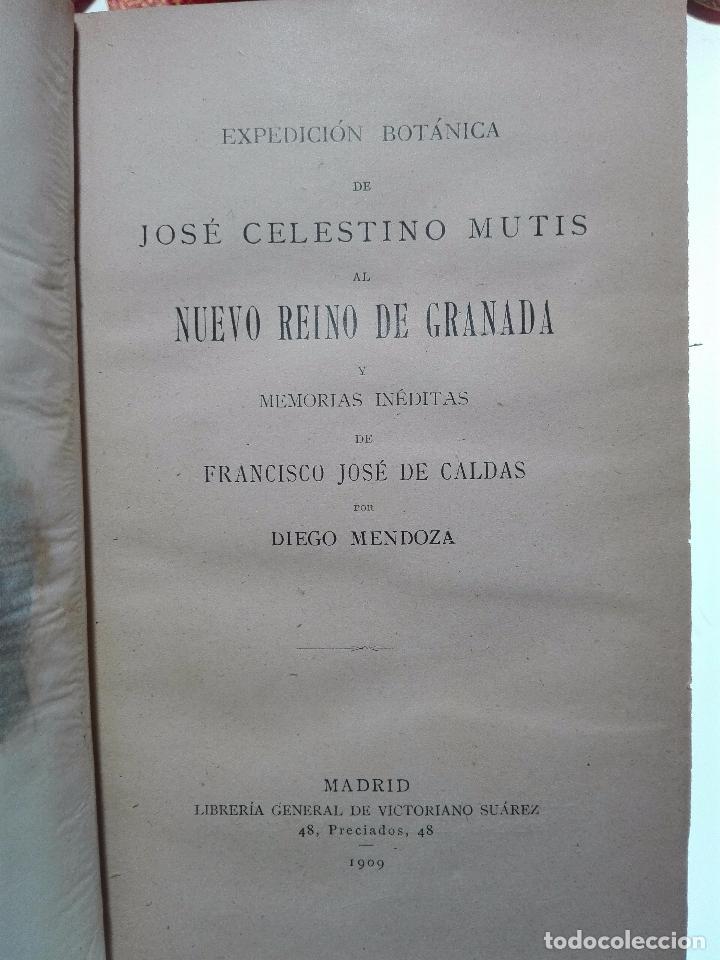 Libros antiguos: ÚNICO A LA VENTA - EXPEDICIÓN BOTÁNICA DE JOSÉ CELESTINO MUTIS AL NUEVO REINO DE GRANADA - 1909 - - Foto 5 - 105262115