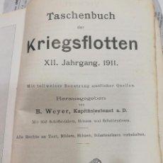 Libros antiguos: TASCHENBUCH DER KRIEGSFLOTTEN 1911. Lote 105335931