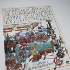 Libros antiguos: EL ASOMBROSO LIBRO SOBRE REALIDADES EXTRAORDINARIAS - STEPHEN BIESTY - ALTEA. Lote 105378495