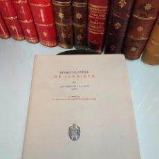 Libros antiguos: AGRICULTURA DE JARDINES - GREGORIO DE LOS RÍOS - MADRID - 1951 - INTONSO - BIBLIÓFILOS ESPAÑOLES -. Lote 105419259