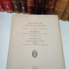 Libros antiguos: PROCESSO DE CARTAS DE AMORES - JUAN DE SEGURA - MADRID - 1956 - INTONSO - BIBLIÓFILOS ESPAÑOLES . Lote 105422631
