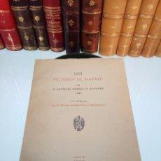 Libros antiguos: LOS PELIGROS DE MADRID - D. BAPTISTA REMIRO DE NAVARRA ( 1646 ) - MADRID - 1956 - INTONSO - . Lote 105431579