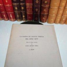 Libros antiguos: LA RIADA DE SANTA TERESA DEL AÑO 1879 - DIBUJOS ORIGINALES - DANIEL URRIETA VIERGE Y H. SCOTT - 1962. Lote 105432347