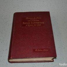 Libros antiguos: LOS MODERNOS BARCOS SUBMARINOS AL ALCANCE DE TODOS. Lote 105454935