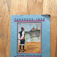 Libros antiguos: PROGRAMA DE FIESTAS ZARAGOZA 1933, IMPRENTA IBARRA, RARISIIMO. Lote 105581415