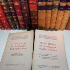 Libros antiguos: HISTORIA DE LA PROVINCIA DE SANTA MARTA - ERNESTO RESTREPO TIRADO - 2 TOMOS - 1929 - INTONSOS -. Lote 105587083