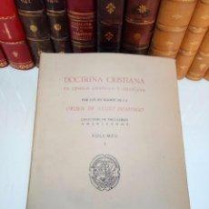 Libros antiguos: DOCTRINA CRISITIANA EN LENGUA ESPAÑOLA Y MEXICANA - COL. INCUNABLES AMERICANOS - VOLUMEN I -. Lote 105606039