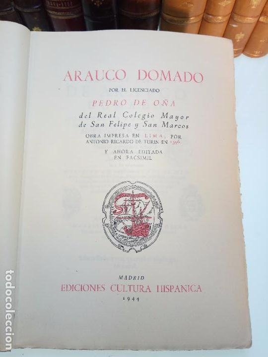 Libros antiguos: ARAUCO DOMADO POR EL LICENCIADO PEDRO DE OÑA - COL. INCUNABLES AMERICANOS - VOLUMEN XI - 1944 - - Foto 3 - 105606703