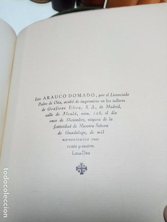 Libros antiguos: ARAUCO DOMADO POR EL LICENCIADO PEDRO DE OÑA - COL. INCUNABLES AMERICANOS - VOLUMEN XI - 1944 - - Foto 7 - 105606703