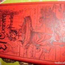 Libros antiguos: VENDO LIBRO ANTIGUO DE COCINA EL COCINERO PRACTICO AÑO 1890. Lote 105610547