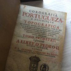 Libros antiguos: FACSIMIL DE COROGRAFÍA PORTUGUESA. SIGLO XVIII. TRES TOMOS. PORTUGAL. COLECCINISMO HISTORIA.. Lote 105648510