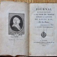 Libros antiguos: JOURNAL A LA TOUR DU TEMPLE DE LOUIS XVI-M.CLERY CHEZ FR.MATHÉRON A LYON -181413,5 X 21 CM.. Lote 105711919