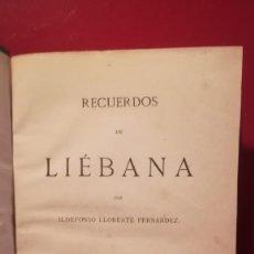 Libros antiguos: RECUERDOS DE LIÉBANA. 1882.. Lote 105756015
