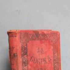 Libros antiguos: LA COCINA MODERNA PERFECCIONADA TRATADO COMPLETO COCINA . Lote 105788323