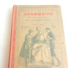 Libros antiguos: GRAMMAIRE COURS MOYEN PAR CLAUDE AUGE LIBRAIRIE LAROUSSE PARIS.. Lote 134860353
