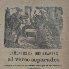 Libros antiguos: LAMENTOS DE DOS AMANTES AL VERSE SEPARADOS.... - REUS AÑO 1882. Lote 105898535