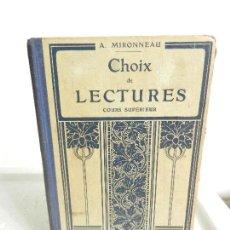 Libros antiguos: CHOIX DE LECTURES COURS SUPERIEUR LIBRAIRE ARMAND COLIN A. MIRONNEAU AÑO 1935. ILUSTRADO. . Lote 106021531