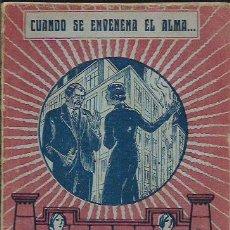 Libros antiguos: CUANDO SE ENVENENA EL ALMA... -BERTA QUINTERO ( AÑO 1933). Lote 106030695