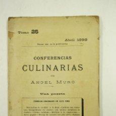 Libros antiguos: CONFERENCIAS CULINARIAS, ANGEL MURO, 1892, BARCELONA. 11,5X17,5CM. Lote 106044799