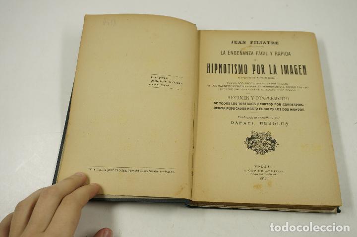 Libros antiguos: MAGIA. Hipnotismo por la imagen, Jeann Filiatre, 1913, Madrid. 13,5x19,5cm - Foto 2 - 106150447
