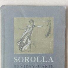 Libros antiguos: DOMÉNECH, R., SOROLLA, SU VIDA Y SU ARTE (1910).. Lote 106174959