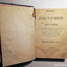 MILITAR.MANUAL PARA LAS ACADEMIAS DE LOS REGIMIENTOS DE ARTILLERIA. 1888
