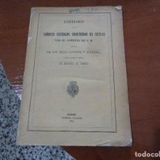 Libros antiguos: CATALOGO DE LOS CÓDICES ARÁBIGOS ADQUIRIDOS EN TETUAN POR EL GOBIERNO DE S.M. 1862. Lote 106467915