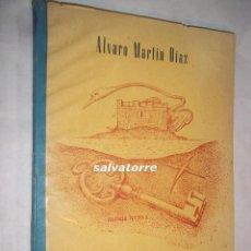 Libros antiguos: ALVARO MARTIN DIAZ, EL SECRETO DE LA ISLA.TENERIFE. 1946.CANARIAS.. Lote 106540567