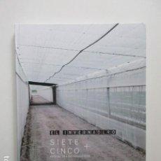 Libros antiguos: FOTOGRAFÍA, EL INVERNADERO, SIETE + CINCO PROYECTOS FOTOGRÁFICOS, MUY DESCATALOGADO. Lote 106554015